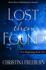 New Beginnings Book One: Lost Then Found - eBook