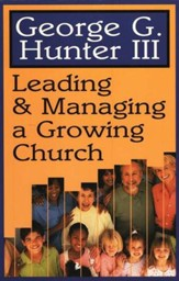 Leading and Managing A Growing Church