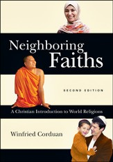 Neighboring Faiths: A Christian Introduction to World Religions - PDF Download [Download]