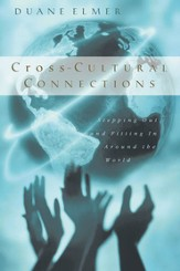 Cross-Cultural Connections: Stepping Out and Fitting In Around the World - PDF Download [Download]