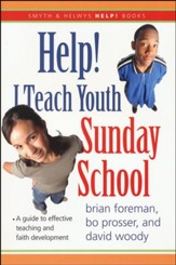 Help! I Teach Youth Sunday School