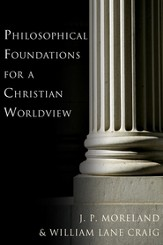 Philosophical Foundations for a Christian Worldview - PDF Download [Download]