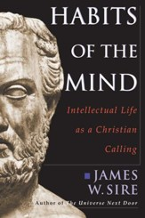 Habits of the Mind: Intellectual Life as a Christian Calling - PDF Download [Download]