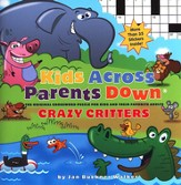 Kids Across Parents Down Crossword Puzzle: Crazy  Critters