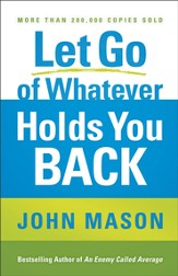 Let Go of Whatever Holds You Back - eBook