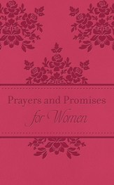Prayers & Promises for Women: 200 Encouraging Scriptures with Prayer Starters - eBook