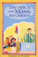 ABC's of the Mass, for Children