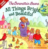 The Berenstain Bears: All Things Bright and Beautiful - eBook
