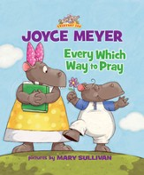 Every Which Way to Pray - eBook