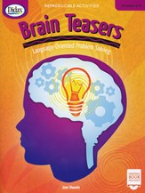 Brain Teasers, Grades 4-5 Language-Oriented Problem Solving