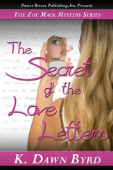 Zoe Mack and the Secret of the Love Notes: Zoe Mack Mysteries Case One - eBook