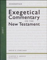 Luke: Zondervan Exegetical Commentary on the New Testament [ZECNT]