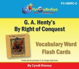 Henty's Historical Novel: By Right of Conquest Vocabulary Flash Cards - PDF Download [Download]