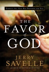 The Favor of God: Embrace All God Has Prepared for You - eBook
