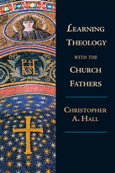 Learning Theology with the Church Fathers - PDF Download [Download]