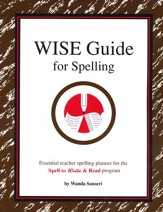 The W.I.S.E. Guide for Spelling