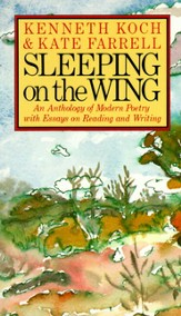 Sleeping on the Wing: An Anthology of Modern Poetry with Essays on Reading and Writing - eBook