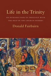 Life in the Trinity: An Introduction to Theology with the Help of the Church Fathers - PDF Download [Download]