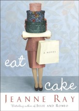 Eat Cake: A Novel - eBook
