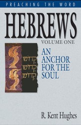 Hebrews (Vol. 1): An Anchor for the Soul - eBook