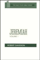 Jeremiah, Volume 1: New Daily Study Bible [NDSB]