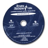 Risen Redemption (Bass Rehearsal Track CD)