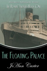 The Roarin' Twenties Book One: Floating Palace - eBook