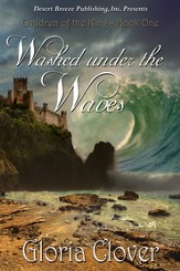 Children of the King Book One: Washed Under the Waves - eBook