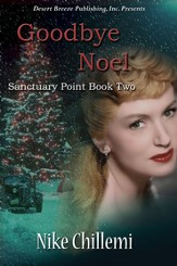 Sanctuary Point Book Two: Goodbye Noel - eBook