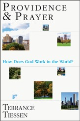Providence & Prayer: How Does God Work in the World? - PDF Download [Download]
