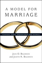 A Model for Marriage: Covenant, Grace, Empowerment and Intimacy - PDF Download [Download]