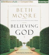 Believing God: Unabridged Audiobook on CD