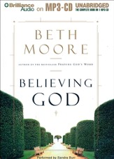 Believing God: Unabridged Audiobook on MP3