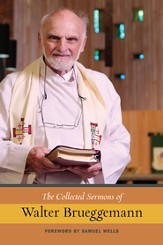 The Collected Sermons of Walter Brueggemann - eBook