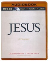 Jesus: A Theography, Unabridged MP3-CD