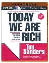 Today We are Rich: Harnessing the Power of Total Confidence - unabridged audiobook on CD