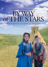 By Way of the Stars: The Restored Six-Hour Mini-Series, 2 DVDs