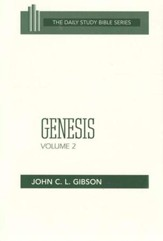 Genesis, Volume 2: New Daily Study Bible [NDSB]