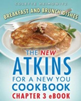 The New Atkins for a New You Cookbook Chapter 3 eBook: Breakfasts and Brunch Dishes - eBook