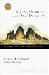 A Long Obedience in the Same Direction: Discipleship in an Instant Society - PDF Download [Download]