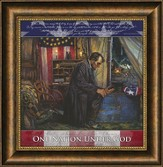 One Nation Under God, Abraham Lincoln, Framed Art