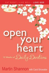 Open Your Heart: 12 Weeks of Devotions for Your Whole Life - eBook