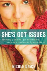 She's Got Issues: Seriously Good News for Stressed-Out, Secretly Scared Control Freaks Like Us - eBook