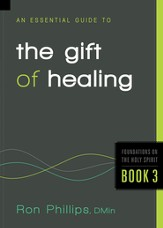 An Essential Guide to the Gift of Healing - eBook