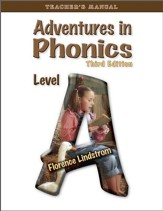 Adventures in Phonics Level A, Third Edition, Teacher's Manual - PDF Download [Download]
