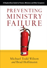 Preventing Ministry Failure: A ShepherdCare Guide for Pastors, Ministers and Other Caregivers - PDF Download [Download]