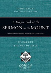 A Deeper Look at the Sermon on the Mount: Living Out the Way of Jesus - PDF Download [Download]