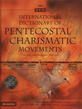 New International Dictionary of Pentecostal and  Charismatic Movements