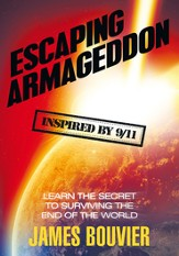 Escaping Armageddon: Learn the Secret to Surviving the End of the World - eBook