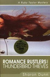 Romance Rustlers and Thunderbird Thieves, Ruby Taylor Mystery #1